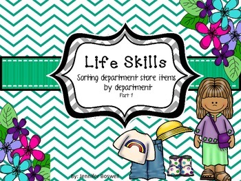 Life Skills Department Store Sort pt 1