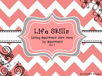 Life Skills Department Store Sort pt 2