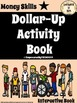 Life Skills - Dollar-Up Activity Book