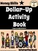 Life Skills - Dollar-Up Activity Book