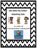 Life Skills File Folder Matching