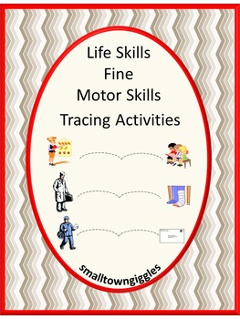 Life Skills Fine Motor Tracing Activities Math and Literacy Centers