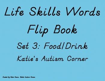 Life Skills Flip Book Flash Cards- Set 3: Food/Drink Words