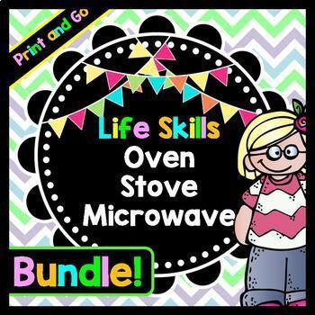 Life Skills Functional Reading: Cooking Using an Oven, Microwave, + Stove BUNDLE