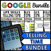 Life Skills - GOOGLE - Time - Special Education - Distance Learning - BUNDLE