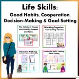 Life Skills:Good Habits, Cooperation, Decision-Making & Goal Setting Bundle