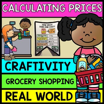 Life Skills Grocery Shopping: Figuring Out Grocery Prices {Craftivity}