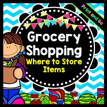 Life Skills Grocery Shopping - Learning How to Put Groceries Away