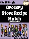 Life Skills - Grocery Store Recipe Match