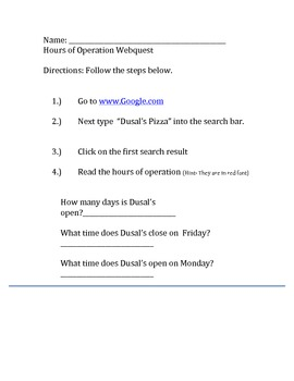 Life Skills: Hours of Operation/ Search Engine Webquest