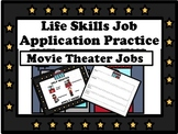 Life Skills Job Application- Movie Theater Jobs