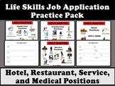 Life Skills Job Application Pack- Hotel, Medical, Construction, Service Jobs