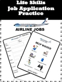 Life Skills Job Application Practice- Airline/Airport Jobs