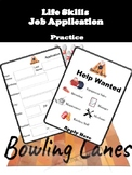 Life Skills Job Application Practice- Bowling Alley Jobs