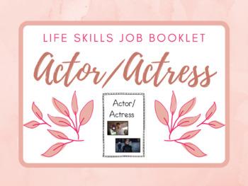 Life Skills Job Booklet: Actor/Actress