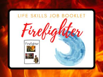 Life Skills Job Booklet: Firefighter