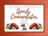 Life Skills Job Booklet: Sport's Commentator