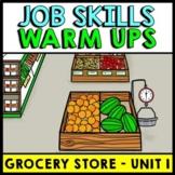 Life Skills - Job Skills - Warm Ups - Vocational Skills - Grocery Store - CBI