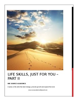 Life Skills, Just for You - Part II