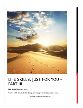 Life Skills, Just for You - Part III