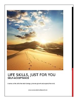 Life Skills, Just for You SELF-ACCEPTANCE