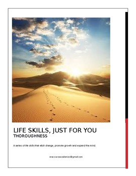 Life Skills, Just for You THOROUGHNESS