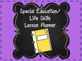 Life Skills Lesson Planner for Special Education or Vocational Prep Classrooms
