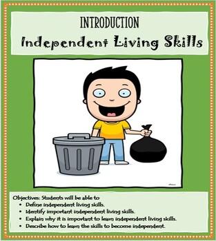 Life Skills - Life Skills Lesson - INTRO TO INDEPENDENT LIVING SKILLS
