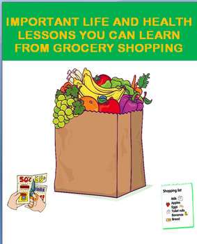 Learning Life and Health Lessons from Grocery Shopping