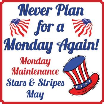 "Life Skills: MONDAY MAINTENANCE 9.1 May ""Stars and Stripes"" Ed."