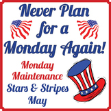 "Life Skills: MONDAY MAINTENANCE 9.1 May ""Stars and Stripes"" Ed."