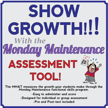 Life Skills: MONDAY MAINTENANCE Assessment Tool, 0.1
