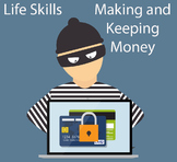 Life Skills - Making and Keeping Your Money