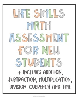 Life Skills Math Assessment for New Students