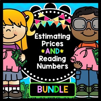 Life Skills Math: Money - Reading Numbers and Estimating Price BUNDLE
