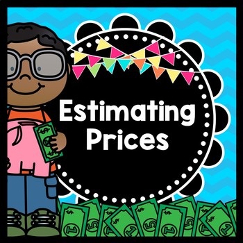 Life Skills Math: Money and Estimating Prices
