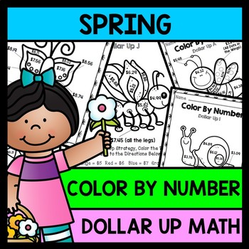Life Skills Math and Money: Color By Number Dollar Up SPRI