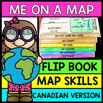 Life Skills - Me on a Map - INTERACTIVE FLIP BOOK - Canadian Version - Reading