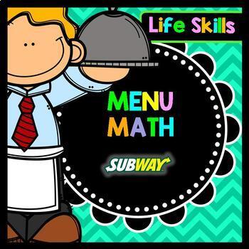 Life Skills Menu Math and Money Practice: Subway