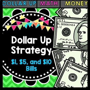Life Skills Math Money and Shopping: Dollar Up Task Card - $1, $5, and $10 Bills