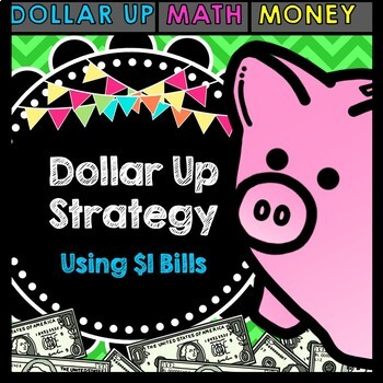 Life Skills Math, Money and Shopping: Dollar Up Task Cards - $1 Bills