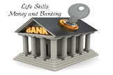 Life Skills - Money and Banking