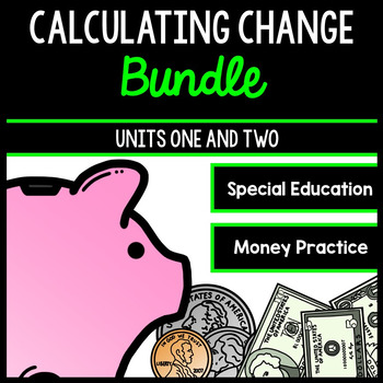 Life Skills Money and Math - Calculating Change - Shopping - Special Education