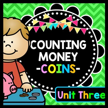 Life Skills Money and Math - Counting Money - Coins Edition - UNIT THREE