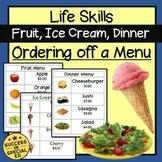 Life Skills - Packet of Food Menus to Make a Purchase
