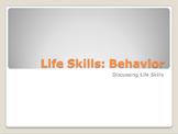 Life Skills PowerPoint: Behavior