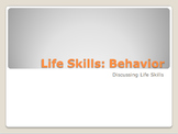 Life Skills PowerPoint: Behavior