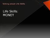 Life Skills PowerPoint: Money