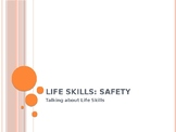 Life Skills PowerPoint: Safety