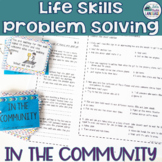 Life Skills Problem Solving: In the Community